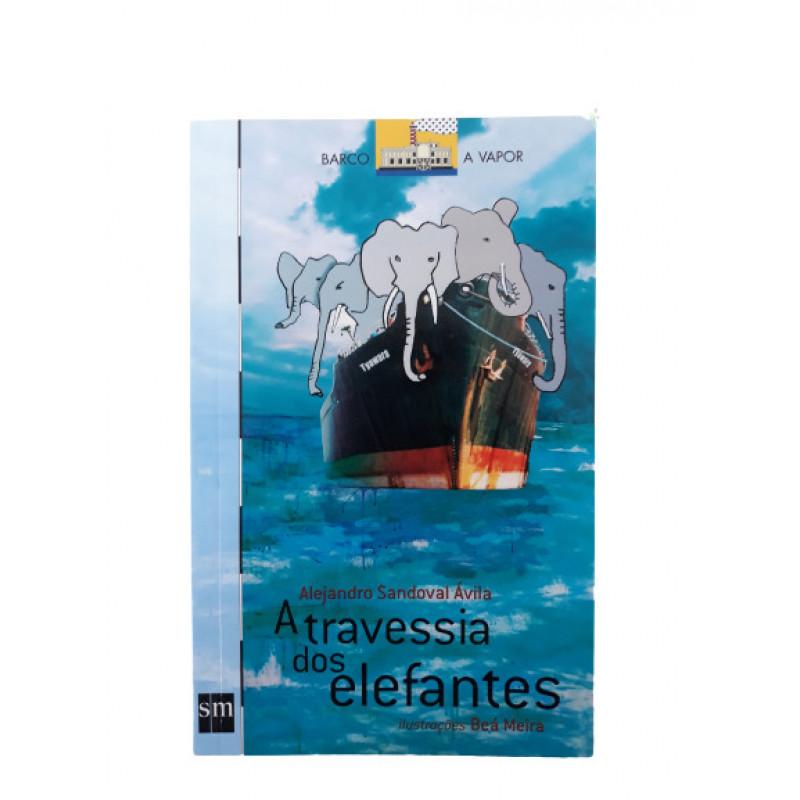 A TRAVESSIA DOS ELEFANTES