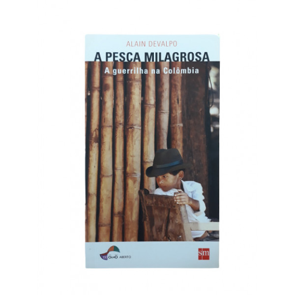 A PESCA MILAGROSA A GERRILHA NA COLOMBIA
