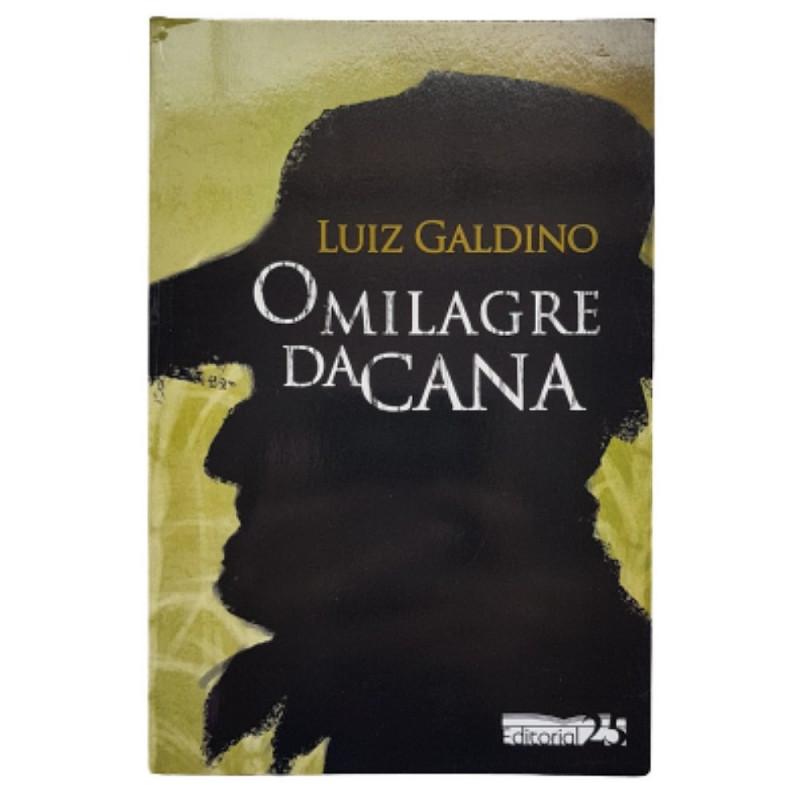 O MILAGRE DA CANA