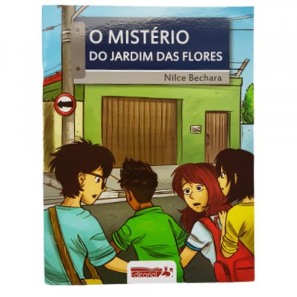 O MISTÉRIO DO JARDIM DAS FLORES