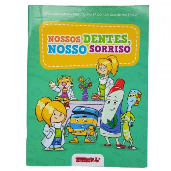NOSSOS DENTES NOSSOS SORRISOS