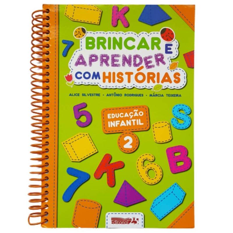 BRINCAR E APRENDER COM HISTORIAS EDC. INFANTIL 2
