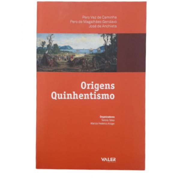 ORIGENS QUINHENTISMO