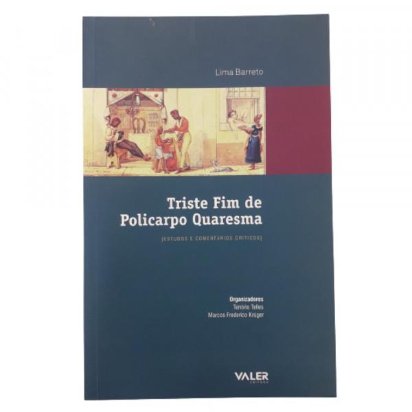 TRISTE FIM DE POLICARPO QUARESMA VALER