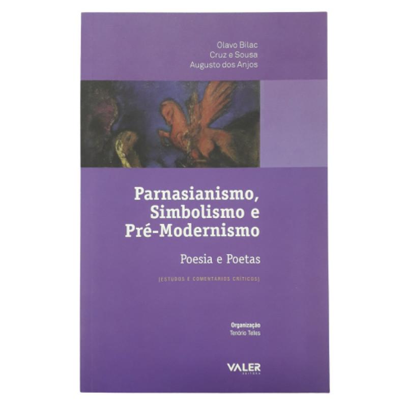 POESIA E POETAS, PARNASIANISMO SIMBOLISMO E PRE-MODERNISMO