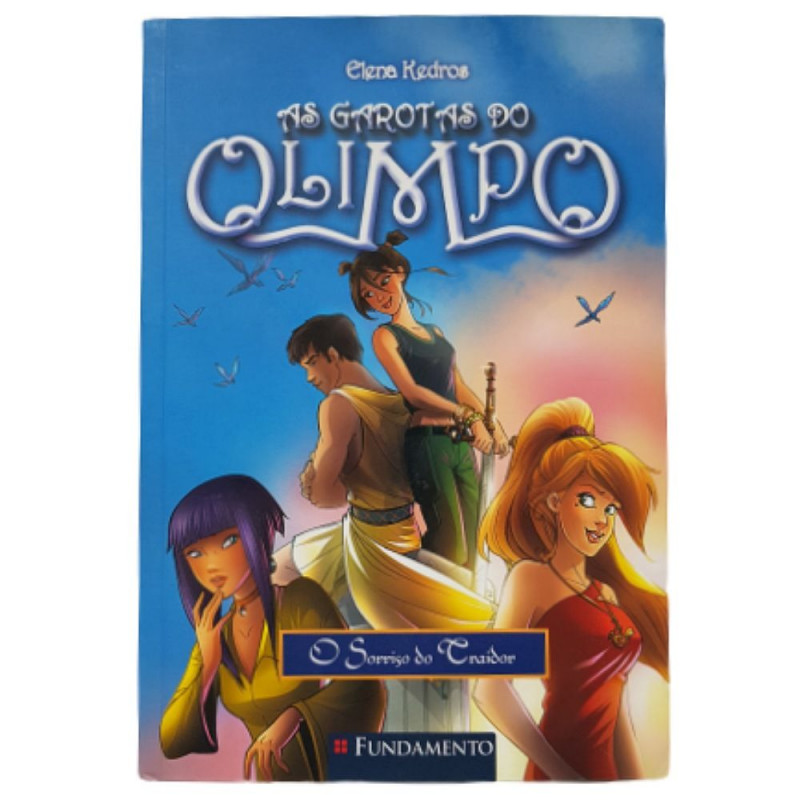 AS GAROTAS DO OLIMPO 05 - O SORRISO DO TRAIDOR