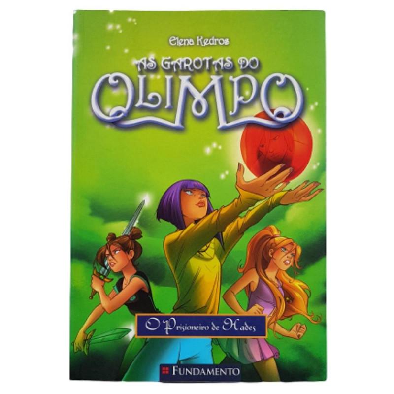 AS GAROTAS DO OLIMPO 03 - O PRISIONEIRO DE HADES