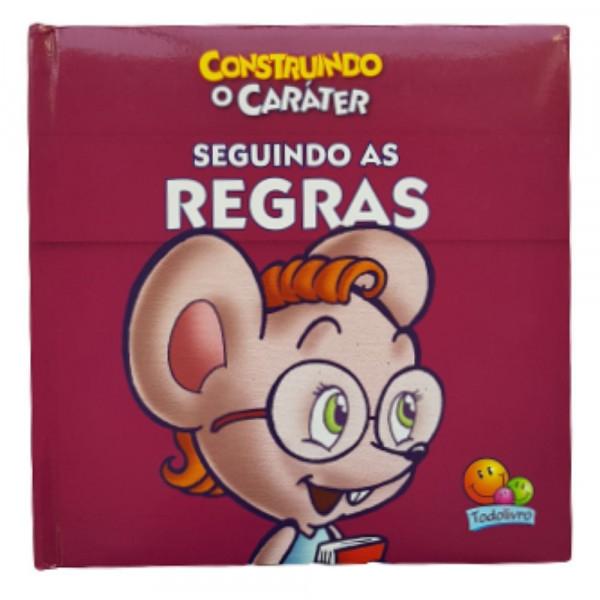 SEGUINDO AS REGRAS CONSTRUINDO CARÁTER