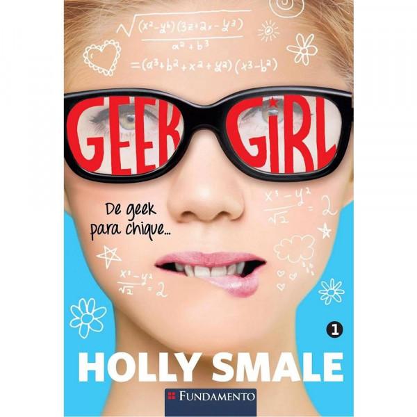 GEEK GIRL - HOLLY SMALE / De geek para chique...