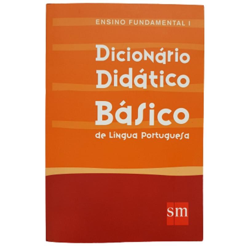 DICIONÁRIO DIDÁTICO BÁSICO ENS. FUND. I