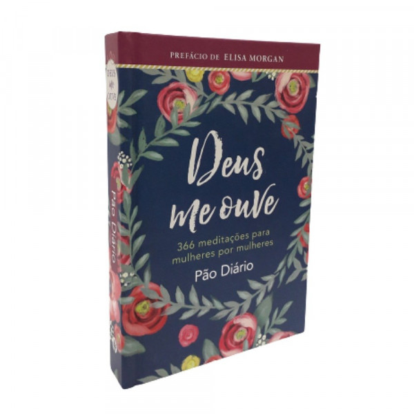 PAO DIARIO - DEUS ME OUVE 366 MEDITACOES PARA MULHERES