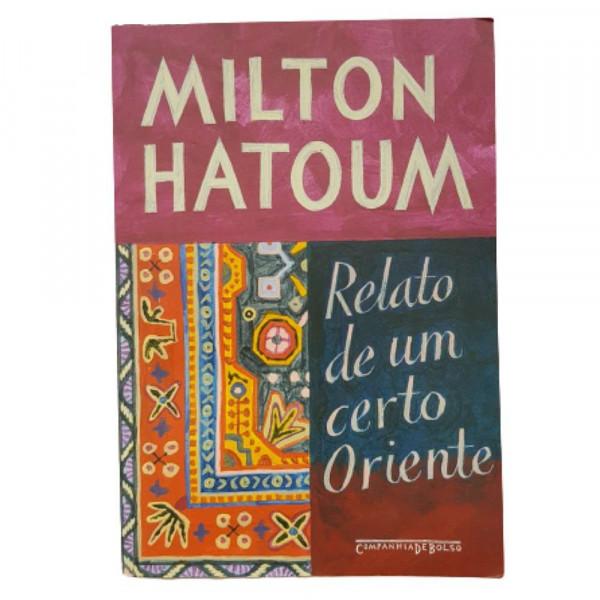 RELATO DE UM CERTO ORIENTE MILTON HATOUM
