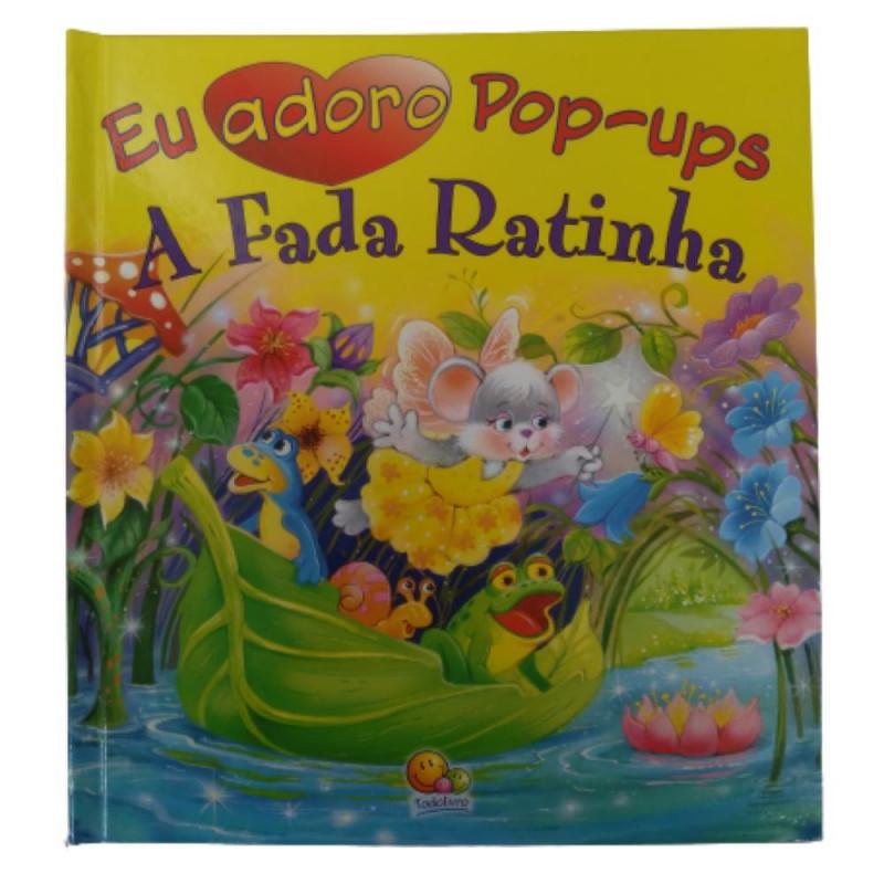EU ADORO POP-UPS! FADA RATINHA, A