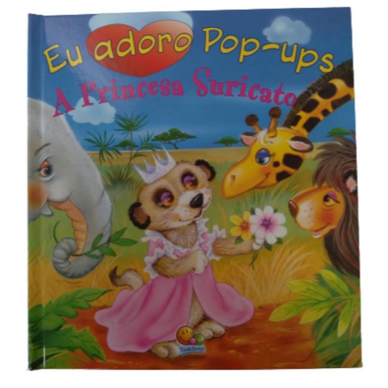 EU ADORO POP-UPS! PRINCESA SURICATO, A