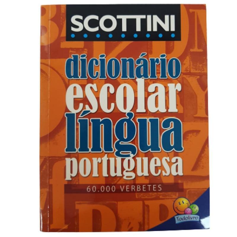DICIONARIO ESCOLAR LINGUA PORTUGUESA SCOTTINI