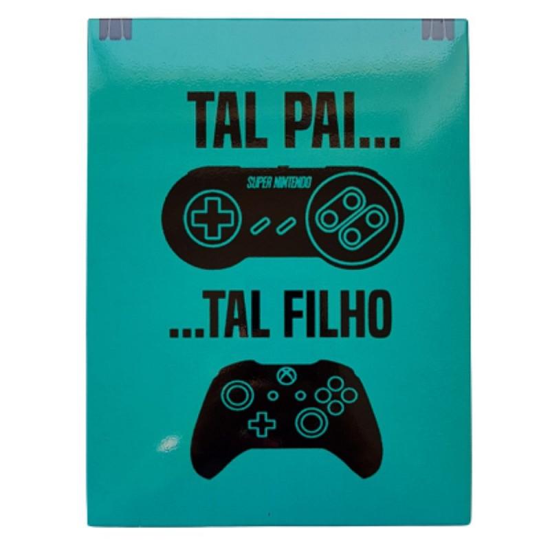 "QUADRO DE METAL  ""TAL PAI... TAL FILHO..."""